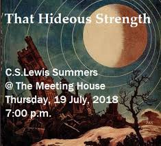 The C. S. Lewis Society of Chattanooga: Our July Lecture: That Hideous  Strength with Dr. Barham
