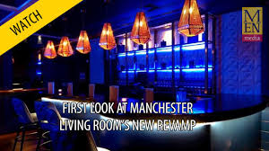The Living Room Bar Manchester Bar The Living Room Reopens With Two Hidden Drinking