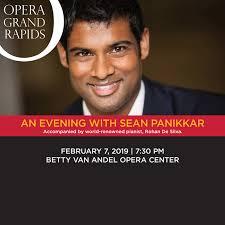 An Evening With Sean Panikkar Opera Grand Rapids