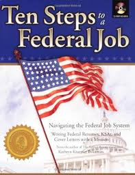 Ten Steps To A Federal Job Navigating The Federal Job System