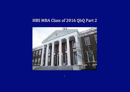 hbs essays mba application harvard business school hbs essays hbs  hbs application essay what else would you like us to know as we hbs application essay