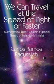 The Speed Of Light Book We Can Travel At The Speed Of Light Or Faster Mathematical