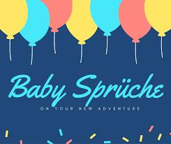 Baby Sprüche übersicht Der Schönsten Baby Sprüche