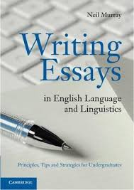 booktopia  writing essays in english language and linguistics  writing essays in english language and linguistics  principles tips and strategies for undergraduates