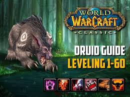Classic Wow Druid Leveling Guide 1 60 Best Tips