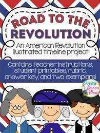 creative timelines for school projects road to the revolution timeline teaching resources teachers pay