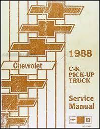 1988 chevrolet c k pickup truck repair shop manual original 1988 chevrolet c k pickup truck shop manual original