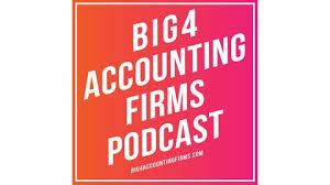 The Big 4 Accounting Firms Podcast Listen Via Stitcher Radio On Demand