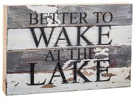 Lake Decorating Accessories Extraordinary Pin By Gloria Ritchey On Signs In 32 Pinterest Lake Decor