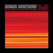 <b>10X10</b> — Eric Singer, <b>Ronnie Montrose</b>, Ricky Phillips. Слушать ...