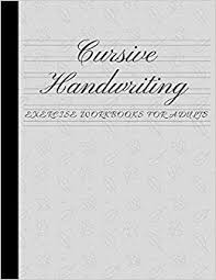 How To Practice Penmanship Cursive Handwriting Exercise Workbooks For Adults Practice