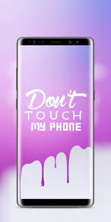 Dont touch my phone wallpapers for phone. Don T Touch My Phone Wallpaper For Android Apk Download
