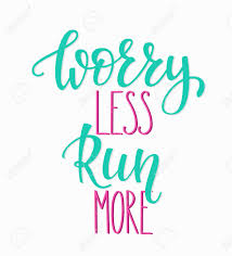 Worry Less Do More Lettering Quotes Motivation For Sport Fitness
