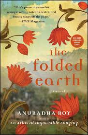 The Folded Earth Book By Anuradha Roy Official Publisher Page