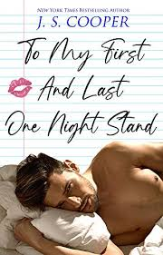To <b>My First And Last</b> One Night Stand (The Inappropriate Bachelors ...