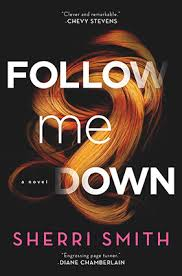 Interview with Sherri Smith, Author of Follow Me Down