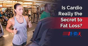 is cardio really the secret to fat loss