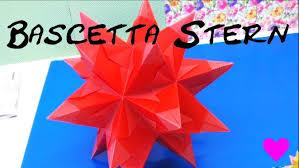 Sterne Basteln Aus Papier Bascetta Stern Origami 3d