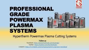 Hypertherm Powermax Plasma Cutting Systems