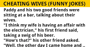 3 men suspect that their wives are cheating on them but the truth makes me laugh out loud funny jokes