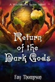 Chapter Thirty-Two - Return of the Dark Gods - A WitchBoard Novel   Royal  Road