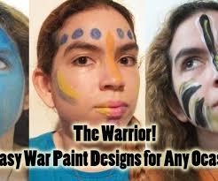 Face War Paint Designs War Paint Ideas 5 Steps Instructables