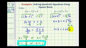 ex solve quadratic equations using square roots