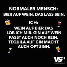 Normaler Mensch Bier Auf Wein Das Lass Sein Ich Wein Auf Bier