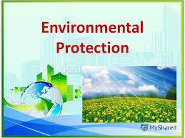 Презентация на тему Презентация к уроку по английскому языку  1 environmental protection
