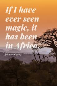 30 Famous Safari Quotes That Will Inspire You To Travel Africa