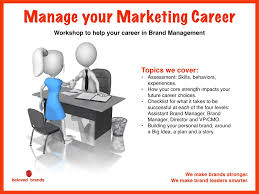 what type of marketer are you build your career around your on careers in brand management to inspire teams to their full potential as a brand leader this workshop looks at building your career around your