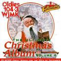 Ultimate Christmas Album, Vol. 4: Oldies 104.3 WJMK