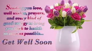 Get Well Soon Images Get Well Soon Wishes Messages 2018