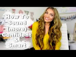 How To <b>Sound SMART</b> and CONFIDENT - YouTube