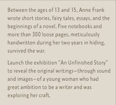 anne frank the writer an unfinished story anne frank between the ages of 13 and 15 anne frank wrote short stories fairy tales