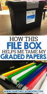 how this file box helps me tame my graded papers teacher and teacher tools