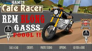 game cafe racer android gas pool rem blong youtube