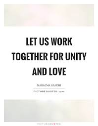 Unity Quotes Adorable Unity Quotes Unity Sayings Unity Picture Quotes