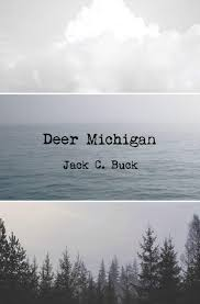 Some Further Corrections A Review Of Jack Bucks Deer Michigan
