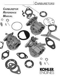 kohler carburetor service parts list kohler engines and kohler kohler carburetor service parts list
