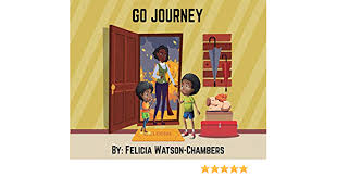 GO Journey: Watson-Chambers, Felicia: 9781647138639: Amazon.com: Books