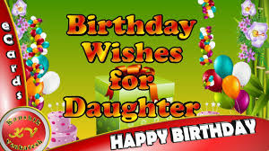 Happy Birthday Wishes For Daughter From Dadwhatsapp Videogreetingsanimationquotesecards