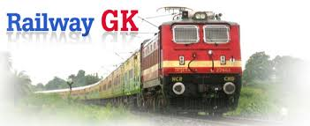 Railway GK questions answers for RRB NTPC, RRB Group D, Trains clerk, ASM, Goods guard