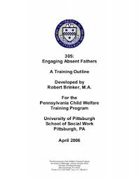 305 Engaging Absent Fathers Pennsylvania Child Welfare