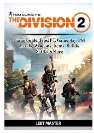 Tom Clancys The Division 2 Game Guide ...