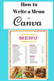 Make A Menu For A Restaurant How To Use Canva To Write A Restaurant Menu In 2019 Menu
