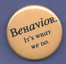 Image result for behavior: it's what i do