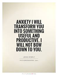 Anxiety Quotes Fascinating Anxiety Quotes Anxiety Sayings Anxiety Picture Quotes