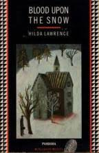 Blood Upon the Snow (1944) by Hilda Lawrence – crossexaminingcrime