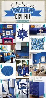 Color Series; Decorating with Cobalt Blue. Cobalt Blue Royal Bright Blue  home decor |